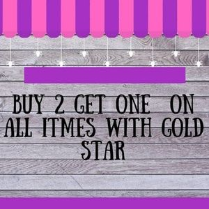 All gold 🌟🌟items buy 2 get ONE free